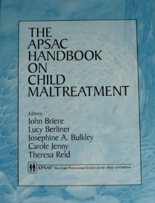 9780803955967: The APSAC Handbook on Child Maltreatment
