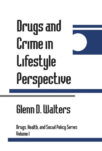 9780803956025: Drugs and Crime in Lifestyle Perspective (Drugs, Health, and Social Policy)