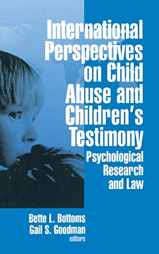 9780803956278: International Perspectives on Child Abuse and Children′s Testimony: Psychological Research and Law