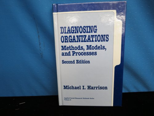 9780803956445: Diagnosing Organizations: Methods, Models, and Processes (Applied Social Research Methods)