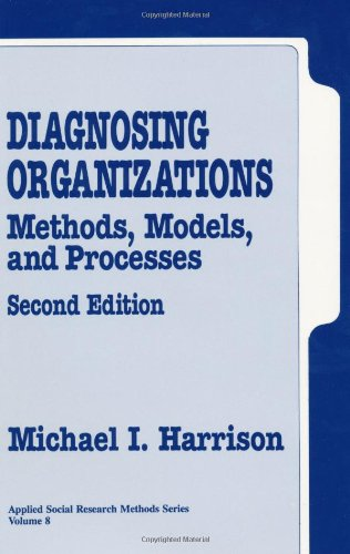 9780803956452: Diagnosing Organizations: Methods, Models, and Processes (Applied Social Research Methods)