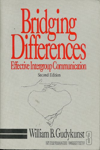 9780803956469: Bridging Differences: Effective Intergroup Communication (Interpersonal Communication Texts)