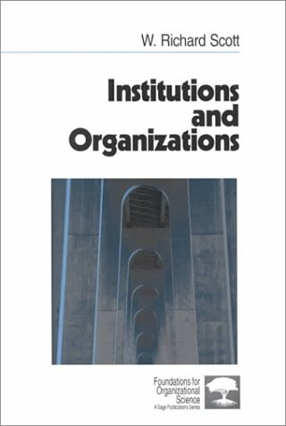 9780803956537: Institutions and Organizations (Foundations for Organizational Science)