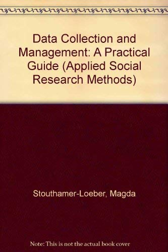 9780803956568: Data Collection and Management: A Practical Guide
