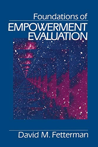 9780803956698: Foundations of Empowerment Evaluation