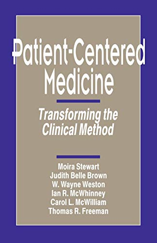 9780803956896: Patient-Centered Medicine: Transforming the Clinical Method