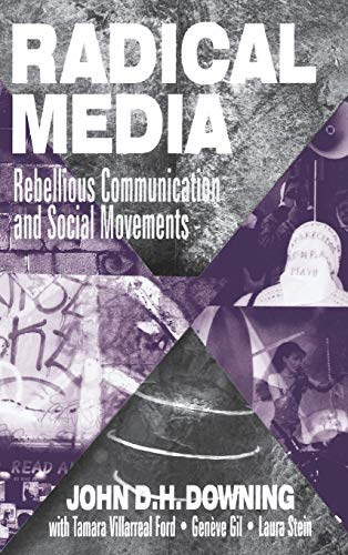9780803956988: Radical Media: Rebellious Communication and Social Movements
