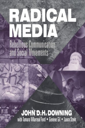 9780803956995: Radical Media: Rebellious Communication and Social Movements