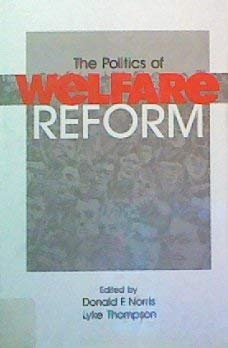 9780803957008: The Politics of Welfare Reform