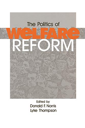 9780803957015: The Politics of Welfare Reform