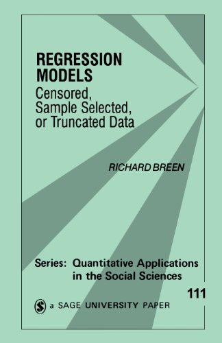 9780803957107: Regression Models: Censored, Sample Selected, or Truncated Data (Quantitative Applications in the Social Sciences)
