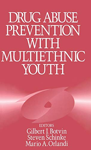 9780803957114: Drug Abuse Prevention with Multiethnic Youth