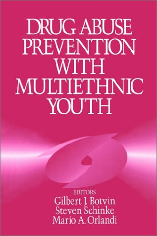 9780803957121: Drug Abuse Prevention with Multiethnic Youth