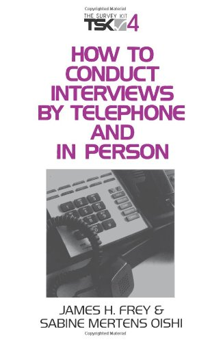 9780803957190: How to Conduct Interviews by Telephone and in Person: 4 (Survey Kit)