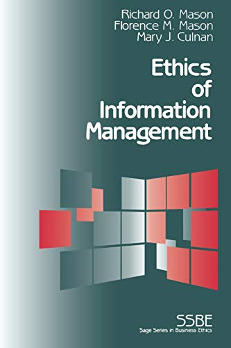 9780803957565: Ethics of Information Management (SAGE Series on Business Ethics)