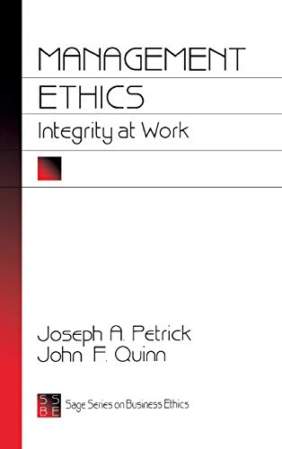 9780803957961: Management Ethics: Integrity at Work (SAGE Series on Business Ethics)