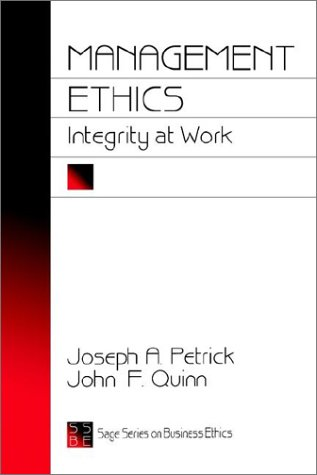 9780803957978: Management Ethics: Integrity at Work (SAGE Series on Business Ethics)