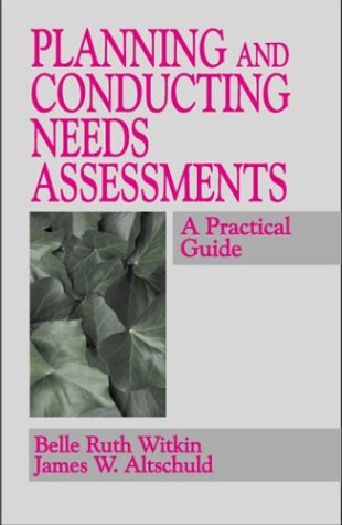 9780803958098: Planning and Conducting Needs Assessments: A Practical Guide