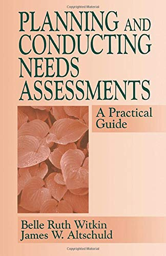 9780803958104: Planning and Conducting Needs Assessments: A Practical Guide