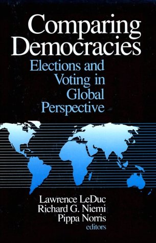 9780803958364: Comparing Democracies: Elections and Voting in Global Perspective