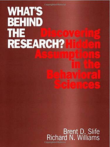 9780803958630: What′s Behind the Research?: Discovering Hidden Assumptions in the Behavioral Sciences