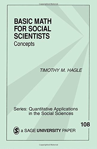 9780803958753: Basic Math for Social Scientists: Concepts: 108 (Quantitative Applications in the Social Sciences)