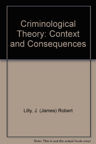 9780803959002: Criminological Theory: Context and Consequences
