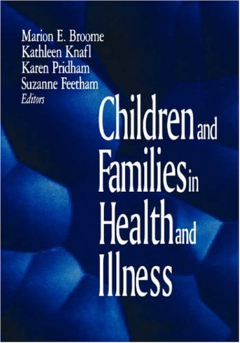 9780803959026: Children and Families in Health and Illness