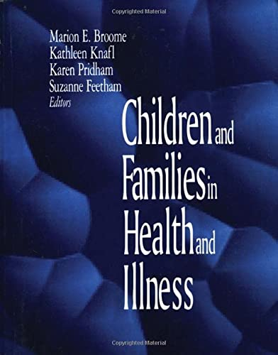 9780803959033: Children and Families in Health and Illness