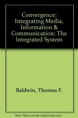 9780803959040: Convergence: Integrating Media, Information, &  Communication