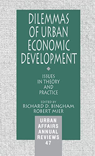 9780803959194: Dilemmas of Urban Economic Development: Issues in Theory and Practice (Urban Affairs Annual Reviews)