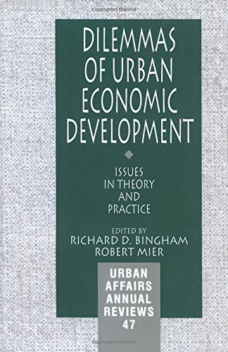 9780803959200: Dilemmas of Urban Economic Development: Issues in Theory and Practice (Urban Affairs Annual Reviews)