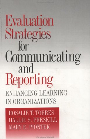 9780803959279: Evaluation Strategies for Communicating and Reporting: Enhancing Learning in Organizations