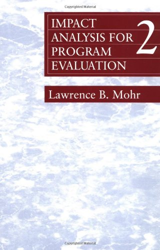 9780803959361: MOHR: IMPACT ANALYSIS (P 2ND ED) FOR PROGRAM EVALUATION (Series; 40)