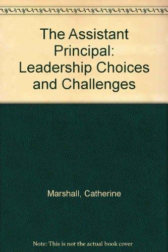 9780803960077: The Assistant Principal: Leadership Choices and Challenges