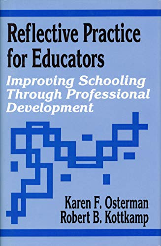 9780803960466: Reflective Practice for Educators: Improving Schooling Through Professional Development