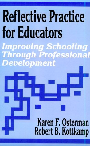 9780803960473: Reflective Practice for Educators: Improving Schooling Through Professional Development