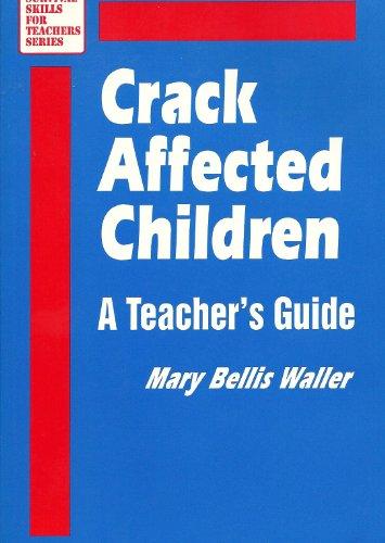 9780803960510: Crack-Affected Children: A Teacher′s Guide (Survival Skills for Teachers)