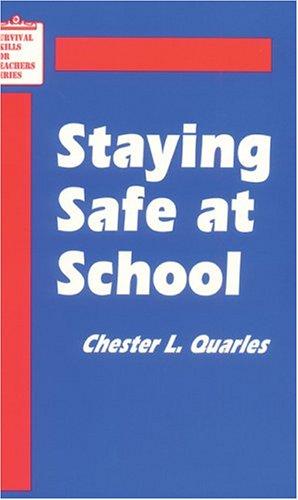9780803960862: Staying Safe at School (Survival Skills for Teachers)