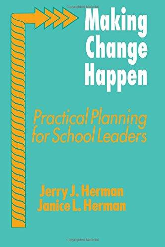 9780803960978: Making Change Happen: Practical Planning for School Leaders