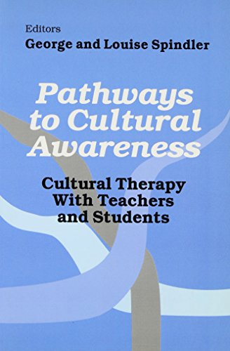 9780803961098: Pathways to Cultural Awareness: Cultural Therapy With Teachers and Students