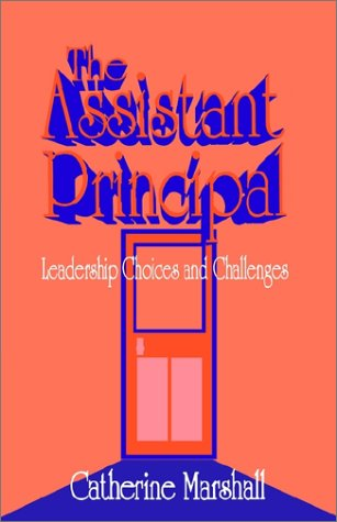 9780803961104: The Assistant Principal: Leadership Choices and Challenges