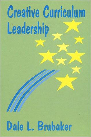 9780803961401: Creative Curriculum Leadership