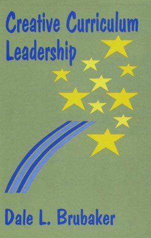 9780803961418: Creative Curriculum Leadership