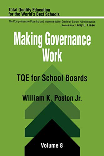 9780803961449: Making Governance Work: TQE for School Boards (Total Quality Education for the World)