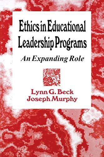 Ethics in Educational Leadership Programs: An Expanding: Dr. Lynn G.