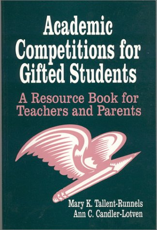 9780803961555: Academic Competitions for Gifted Students: A Resource Book for Teachers and Parents