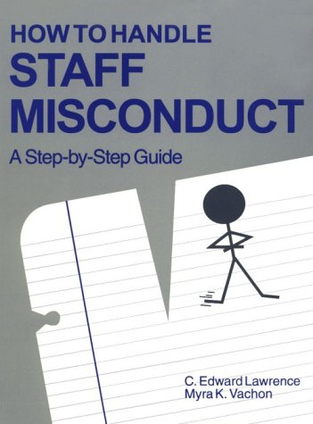9780803961852: How To Handle Staff Misconduct: A Step-By-Step Guide