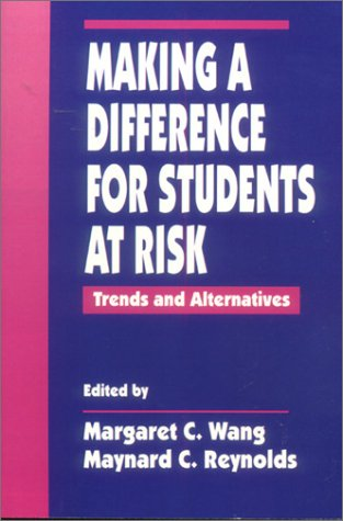 Making a Difference for Students at Risk: Margaret C. Wang,