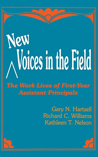 9780803961906: New Voices in the Field: The Work Lives of First-Year Assistant Principals
